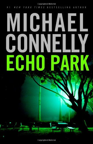 Echo Park: Michael Connelly