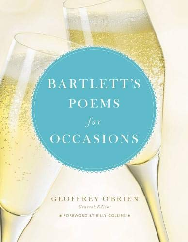 Bartlett's Poems for Occasions (9780316735018) by Geoffrey O'Brien