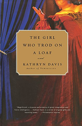 9780316735032: The Girl Who Trod on a Loaf: A Novel