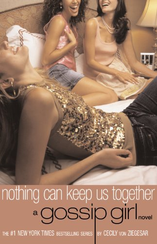 9780316735094: Gossip Girl No. 8: Nothing Can Keep Us Together