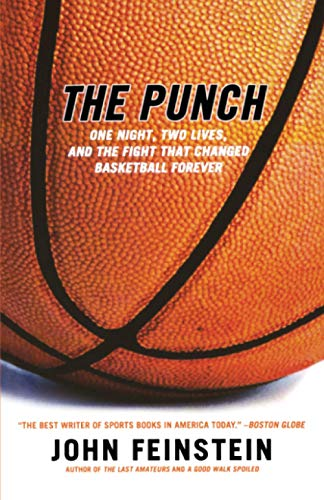 9780316735636: The Punch: One Night, Two Lives, and the Fight That Changed Basketball Forever