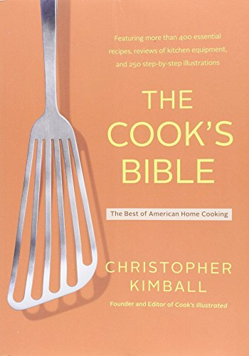 9780316735704: The Cook's Bible: The Best of American Home Cooking