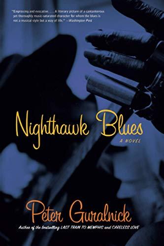9780316735728: Nighthawk Blues
