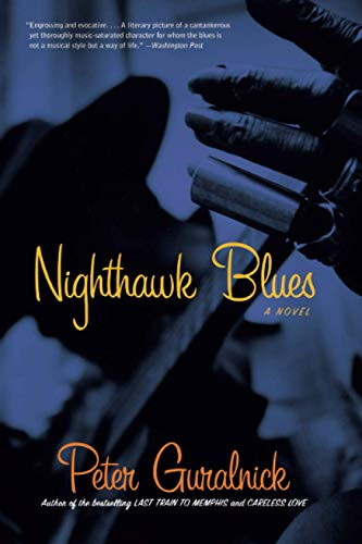 9780316735728: Nighthawk Blues: A Novel