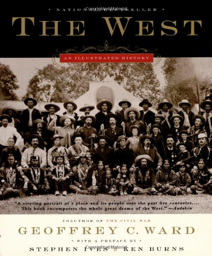 9780316735896: The West: An Illustrated History