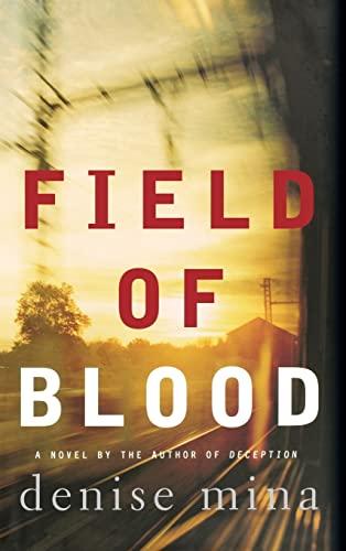 9780316735933: Field of Blood (Paddy Meehan, Book 1)