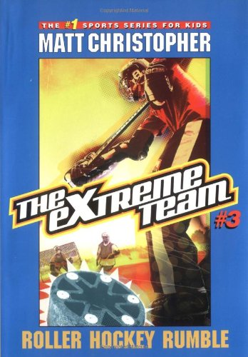9780316737548: The Extreme Team #3: Roller Hockey Rumble