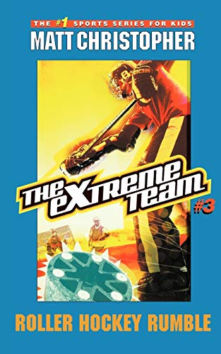 9780316737555: The Extreme Team #3: Roller Hockey Rumble