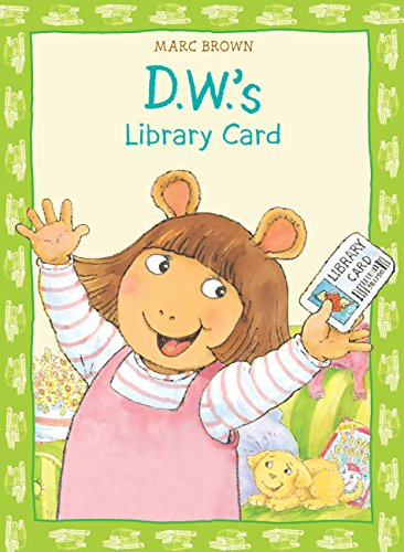 9780316738200: D.W.'s Library Card (D. W. Series)