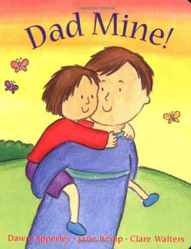 Dad Mine!: Apperley, Dawn; Kemp,