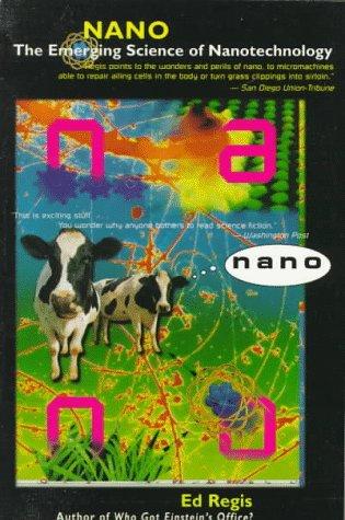 Nano : The Emerging Science of Nanotechnology: Regis, Ed