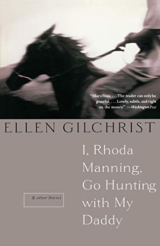 9780316738682: I, Rhoda Manning, Go Hunting With My Daddy: And Other Stories
