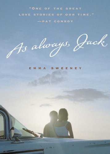 9780316738712: As Always, Jack: A Wartime Love Story