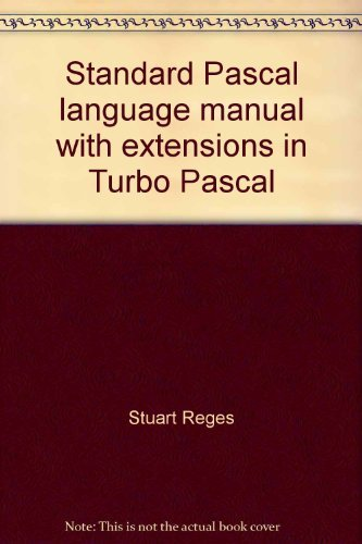 9780316738842: Standard Pascal language manual with extensions in