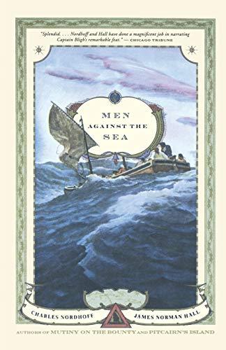 Men Against the Sea: A Novel: Charles Nordhoff, James
