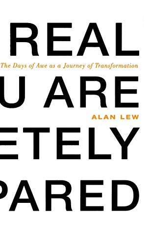 9780316739085: This Is Real and You Are Completely Unprepared: The Days of Awe as a Journey of Transformation