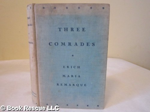 9780316739948: Three Comrades