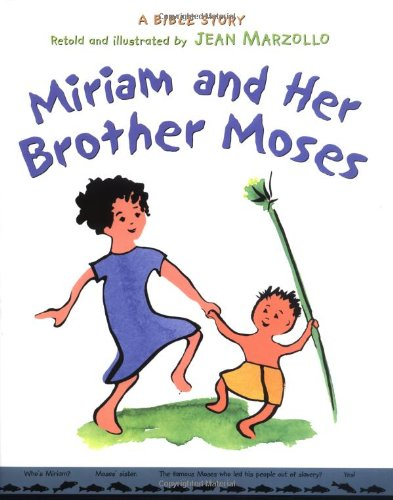 Miriam and Her Brother Moses [Signed by: Marzollo, Jean