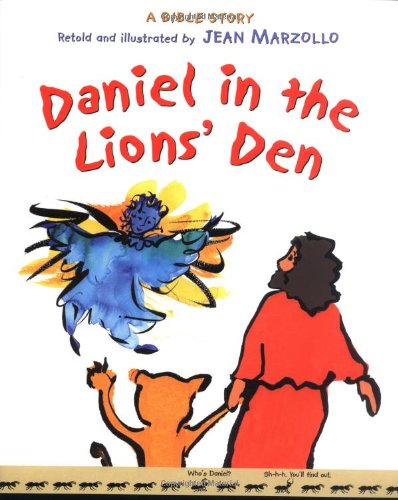 DANIEL IN THE LIONS' DEN.: Marzollo, Jean.