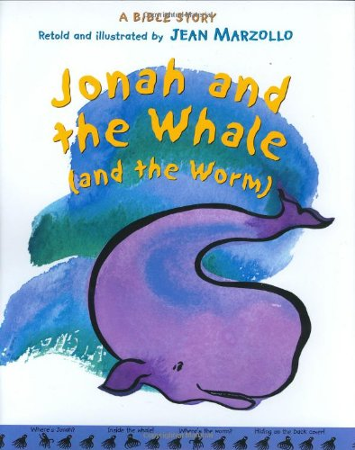 Jonah and the Whale (and the Worm): Marzollo, Jean