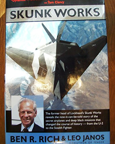 9780316743303: Skunk Works: A Personal Memoir of My Year at Lockheed