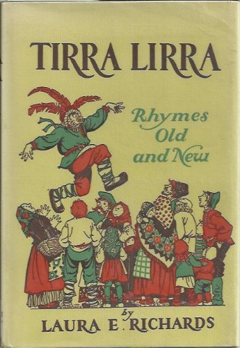 9780316744157: Tirra Lirra: Rhymes Old and New
