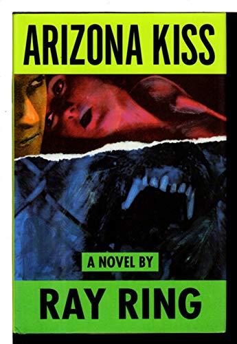9780316746564: Arizona Kiss