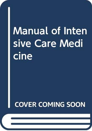 9780316747134: Manual of Intensive Care Medicine