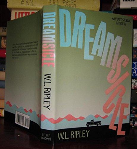 Dreamsicle (A Wyatt Storme Mystery): W. L. Ripley