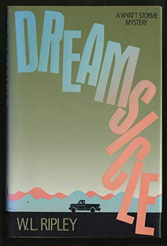 9780316747264: Dreamsicle (A Wyatt Storme Mystery)