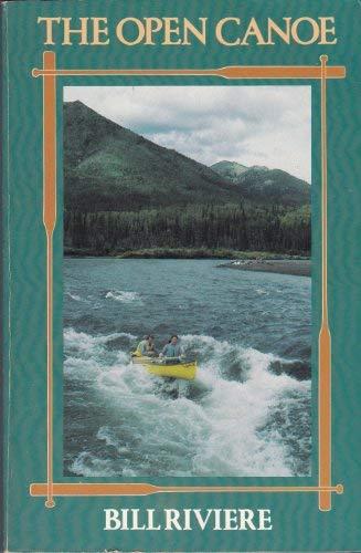9780316747684: The Open Canoe