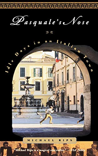 9780316748643: Pasquale's Nose: Idle Days in an Italian Town