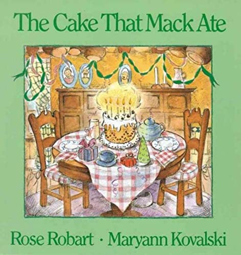 The Cake That Mack Ate: Robart, Rose