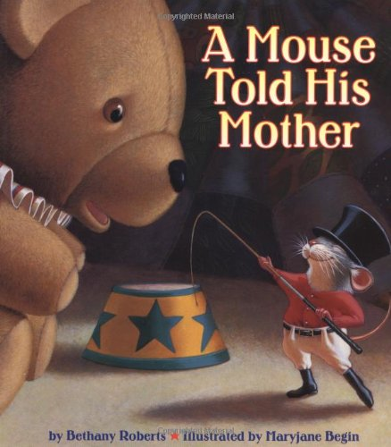 9780316749589: A Mouse Told His Mother
