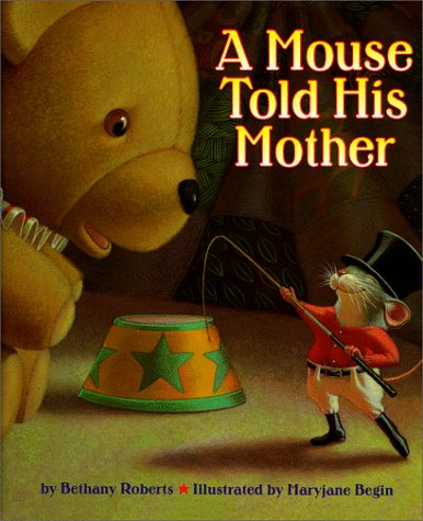 9780316749824: A Mouse Told His Mother