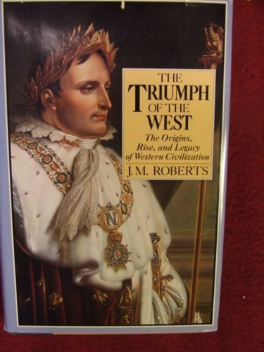 9780316749893: The Triumph of the West