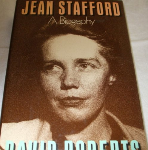 Jean Stafford A Biography