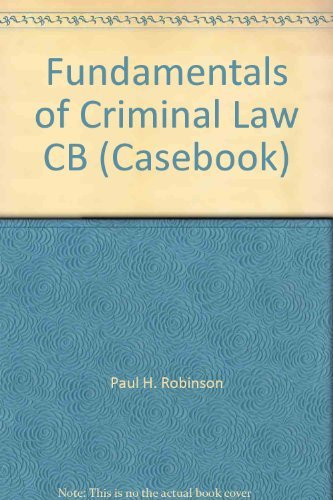 9780316751117: Fundamentals of Criminal Law, Second Edition (Casebook)