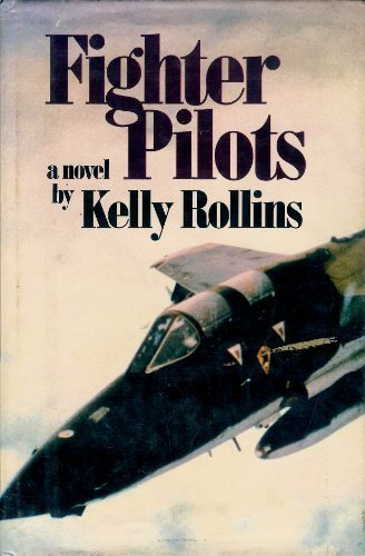 Fighter Pilot: Kelly Rollins