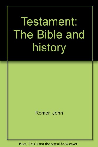 9780316755221: Testament: The Bible and history