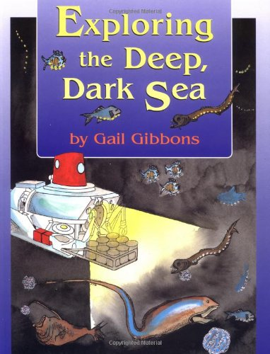 9780316755498: Exploring the Deep, Dark Sea