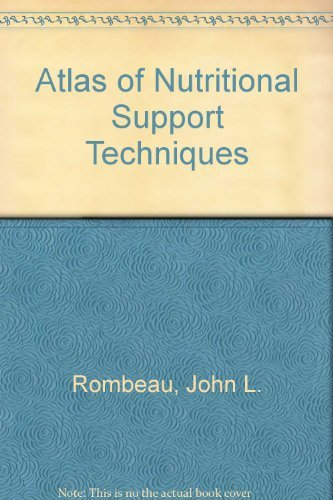9780316755757: Atlas of Nutritional Support Techniques