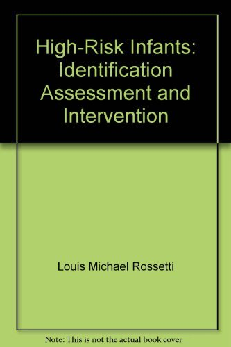 9780316757577: High-risk infants: Identification, assessment, and intervention