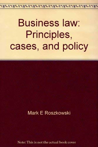 9780316757614: Business law: Principles, cases, and policy