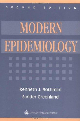 Modern Epidemiology: Rothman, Kenneth J.;