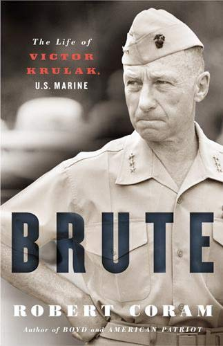 9780316758468: Brute: The Life of Victor Krulak, U.S. Marine