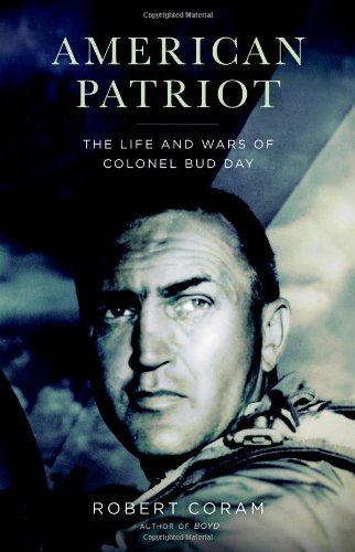 9780316758475: American Patriot: The Life and Wars of Colonel Bud Day