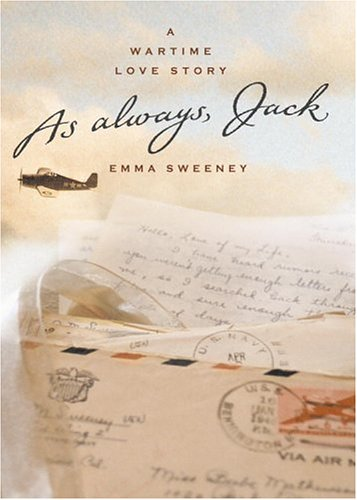 9780316758581: As Always, Jack: A Wartime Love Story