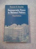 9780316759533: Bureaucratic Power in National Politics