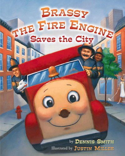 9780316761352: Brassy the Fire Engine Saves the City